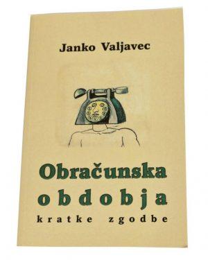 Obracunska obdobja - Janko Valjavec