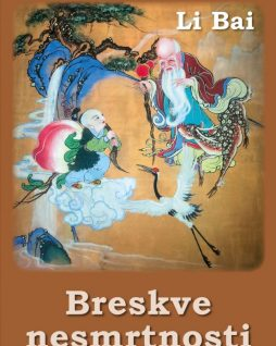 Breskve nesmrtnosti - Li Bai