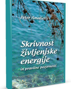 Skrivnost zzivljenske energije-Peter Amalietti