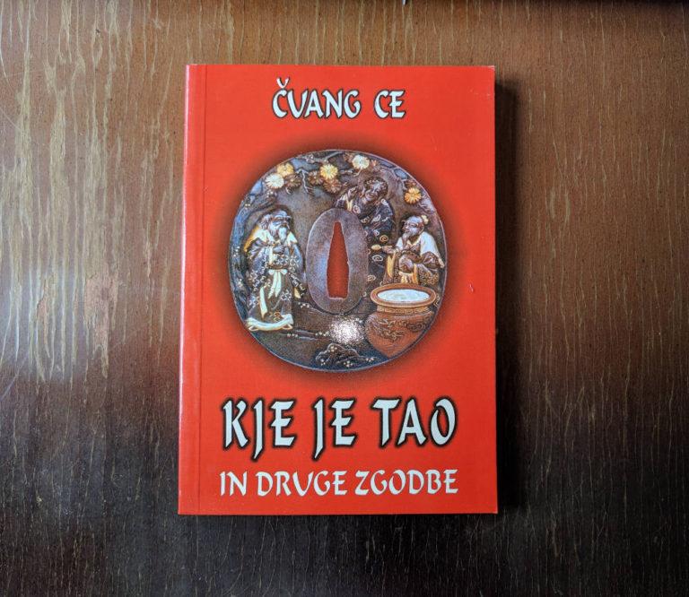Kje je TAO in druge zgodbe | Čuang Ce