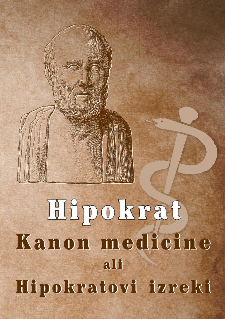 Kanon medicine ali Hipokratovi izreki | Hipokrat