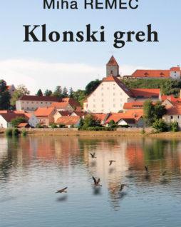 Klonski greh - Miha Remec