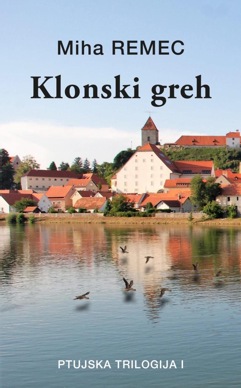 Klonski greh | Miha Remec in Aleksandra Jelušič
