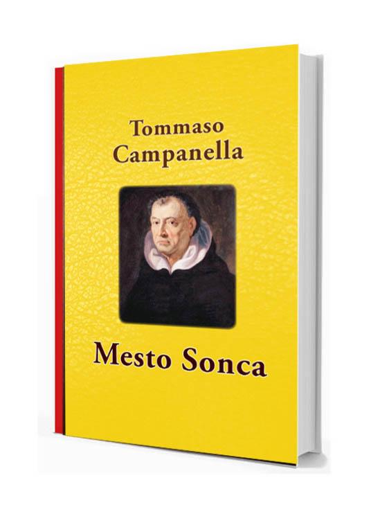Mesto Sonca| Tommaso Campanella