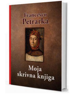 Moja skrivna knjiga - Francesco Petrarka