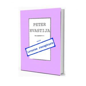 Izvorne recepture - Peter Hvastija