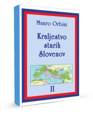 Kraljestvo starih Slovenov - Mauro Orbini